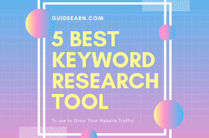 5 Best Keyword Research Tool To Grow Your Traffic