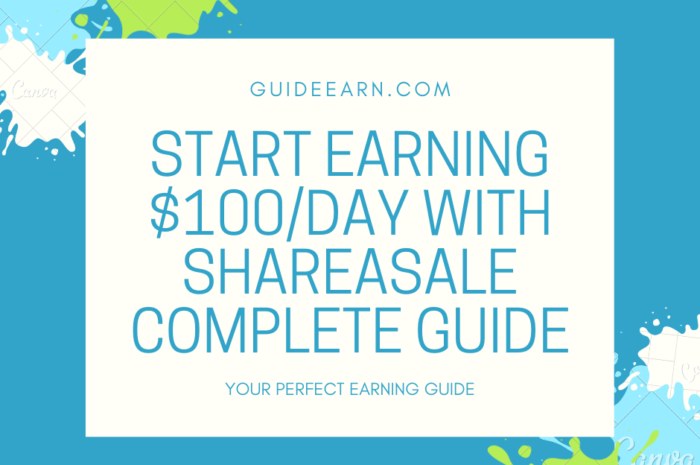 Start Earning $100/Day With ShareASale Complete Guide