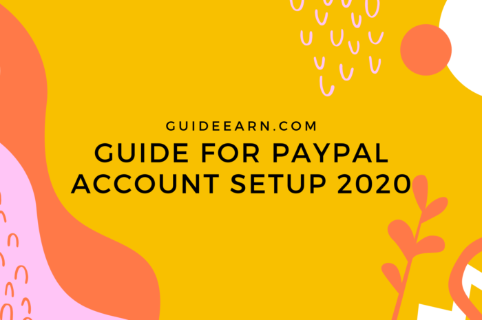 Guide For PayPal Account Setup 2020