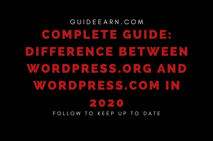 Complete Guide: Difference Between WordPress.org and WordPress.com in 2020